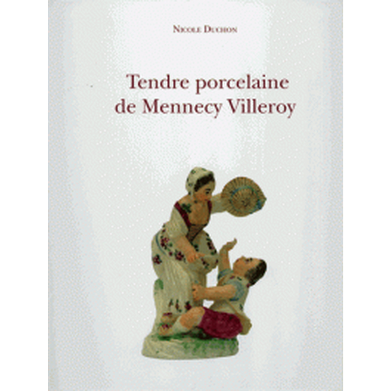Tendre porcelaine de Mennecy Villeroy