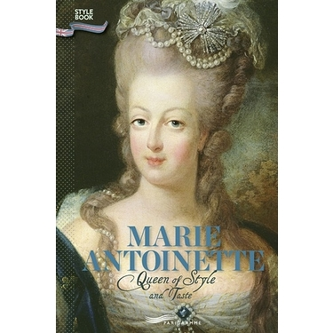 Marie Antoinette Queen Of Style