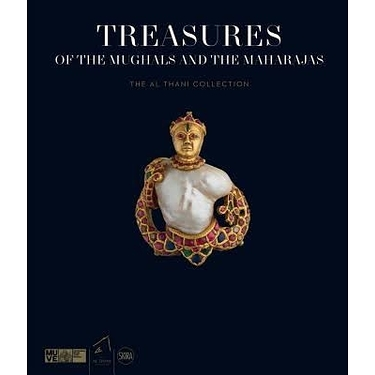 Treasures of the Mughals and the Maharajas: The Al Thani Collection