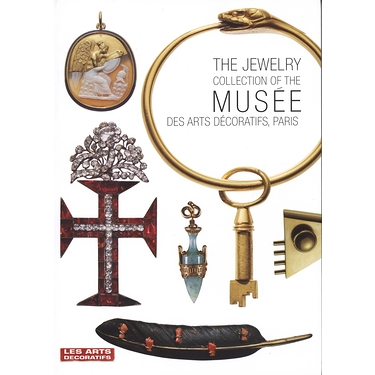THE JEWELRY COLLECTION OF THE MUSEE DES ARTS DECORATIFS